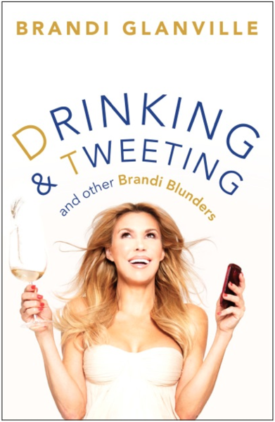 "Brandi Glanville Reveals Intimate Details in her New Book ""Drinking and Tweeting"""